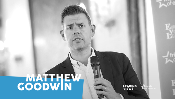 Professor Matthew Goodwin on populism and what the Left got wrong in the democratic project