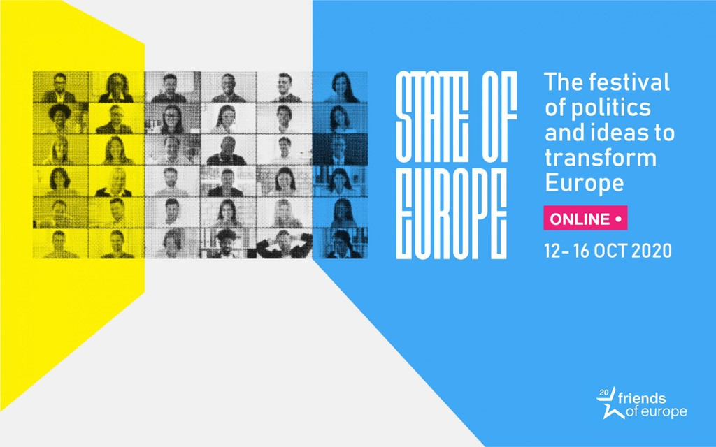 State of Europe 2020: the festival of politics and ideas to transform Europe